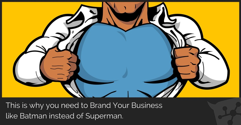 Why you need to brand your Business like Batman instead of Superman [Fearless Podcast #5]